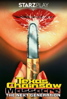 Texas Chainsaw Massacre: Next Generation