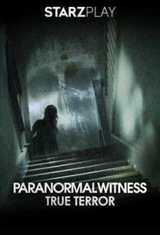 Paranormal Witness: True Terror